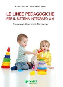 Le linee pedagogiche per il sistema integrato 0-6